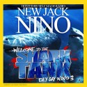 New Jack Nino - Welcome To The Shark Tank Dey Say Nino 3 mixtape cover art