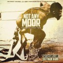 Not Any Moor mixtape cover art