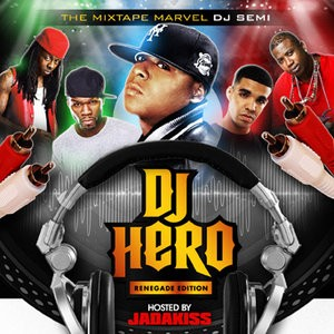 DJ Hero: Renegade Edition Mixtape Hosted By Jadakiss
