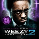 Weezy Evolution 2 mixtape cover art