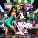 2Win - Pressure mixtape cover art