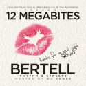 Bertell - 12 Megabites mixtape cover art