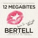 Bertell - 12 Megabites mixtape cover art