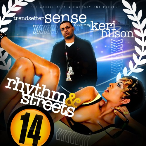 Rhythm & Streets 14 Mixtape ft. Keri Hilson