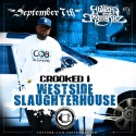 Crooked I - Westside Slaughterhouse mixtape cover art