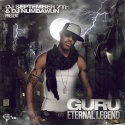 Guru - Eternal Legend mixtape cover art