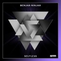 Benjah Ninjah - Selfless mixtape cover art