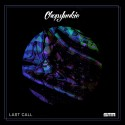 ChopsJunkie - Last Call  mixtape cover art
