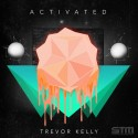 Trevor Kelly - Activated mixtape cover art