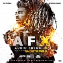 Audio Fuego 10 (Hosted By Snootie Wild) mixtape cover art