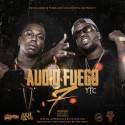 Audio Fuego 7 (Hosted By Yung Dred & Richie Wess) mixtape cover art