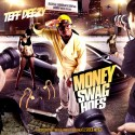 Teff Deezy - Money, Swag, Hoes mixtape cover art