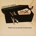 Groove Cereal - There's A Surprise In Every Box EP mixtape cover art