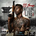 22 Savage - Nothing 2 Live 4 mixtape cover art