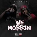 2ManMob - We Mobbin mixtape cover art