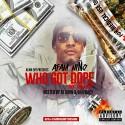 AFam Nino - Who Got Dope mixtape cover art