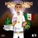 Alpo The Migo - Migo Music mixtape cover art