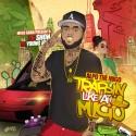 Alpo The Migo - #TrappinLikeAhMigo mixtape cover art
