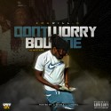 AMG Will-D - Don't Worry About Me mixtape cover art