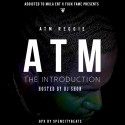 ATM Reggie - The Introduction mixtape cover art