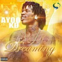 Ayoo KD - Dreaming mixtape cover art
