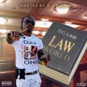Big Law - Law World mixtape cover art