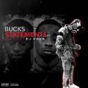 Buck$ - Statements EP mixtape cover art