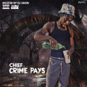 Chief - Crime Pays mixtape cover art
