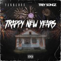 Fabolous & Trey Songz - Trappy New Years mixtape cover art