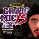 Craig Cannon - Craig Mic Is Craig Cannon mixtape cover art