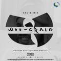 Craig Mic - Woo-Craig mixtape cover art
