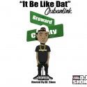 Cubanlink - It Be Like That mixtape cover art