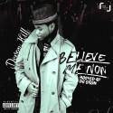 Devon Hill - Believe Me Now mixtape cover art
