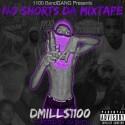 DMills - No Shorts mixtape cover art