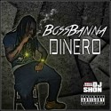 Doe Banna - #BossBannaDinero mixtape cover art