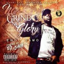 Ewol Samo - No Grind, No Glory mixtape cover art