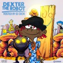 Famous Dex - Dexter The Robot mixtape cover art
