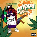 Famous Dex - Drippy mixtape cover art