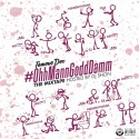 Famous Dex - #OhhMannGoddDamm mixtape cover art