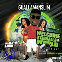 GuallaMann $lim - Welcome To Gualla World mixtape cover art