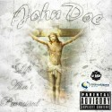 John Doe - Life Aint Promised mixtape cover art