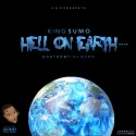 King Sumo - Hell On Earth (The EP) mixtape cover art
