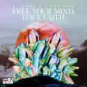 K.James & J.Fortson - Free Your Mind, Have Faith mixtape cover art