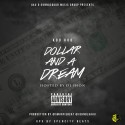 Koo Koo - Dollar And A Dream mixtape cover art