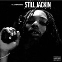 Lil Chief Dinero - Still Jackin The EP mixtape cover art