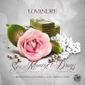LovAndre - Sex, Money & Drugz mixtape cover art