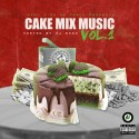 MarcJOnDaTrack - Cake Mix Music mixtape cover art