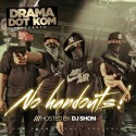 Drama Dot Kom - No Hand Outs mixtape cover art
