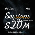 OG Shon - Session In Tha Slum mixtape cover art
