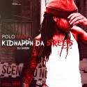 PoLo Man - Kidnapp'n Da Streets 2 mixtape cover art